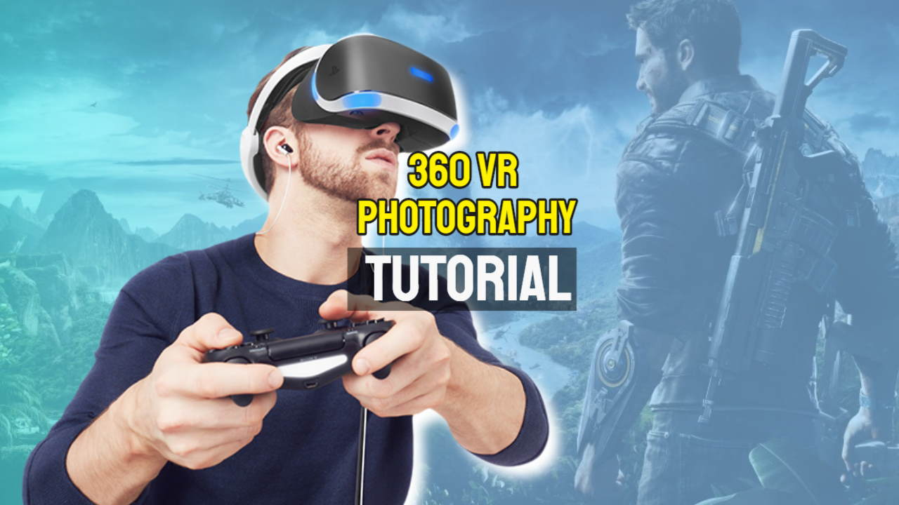 VR 360 photography tutotial: featured image.