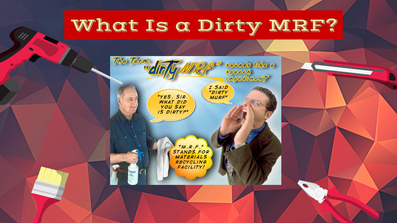"Featured image with text: ""What Is a Dirty MRF?"""