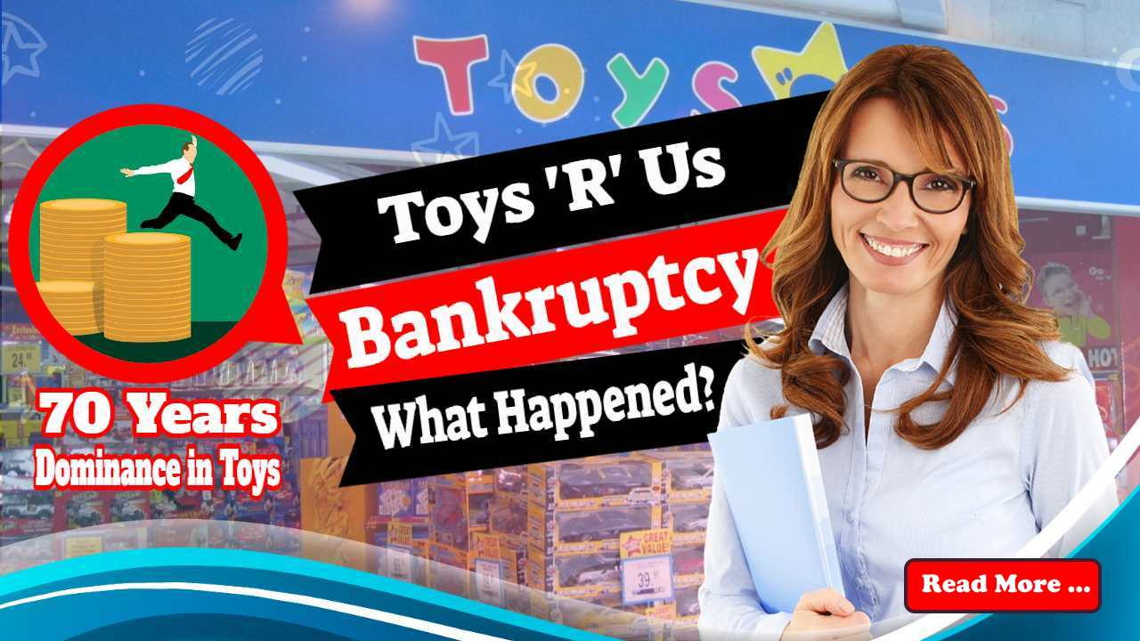 """Featured image text: """"Toys 'R' Us bankruptcy""""."""